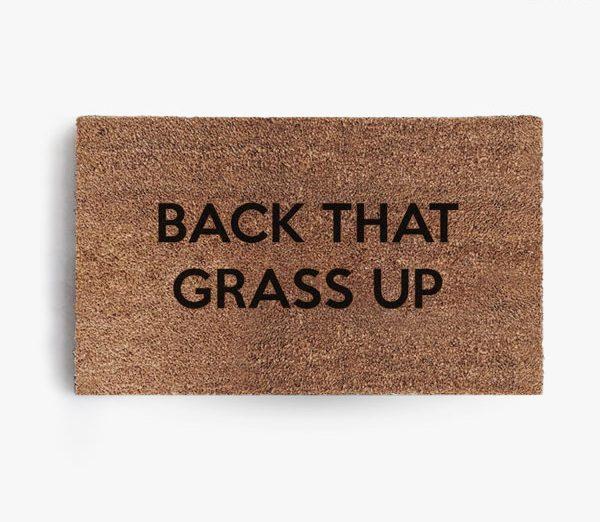 Back That Grass Up Doormat