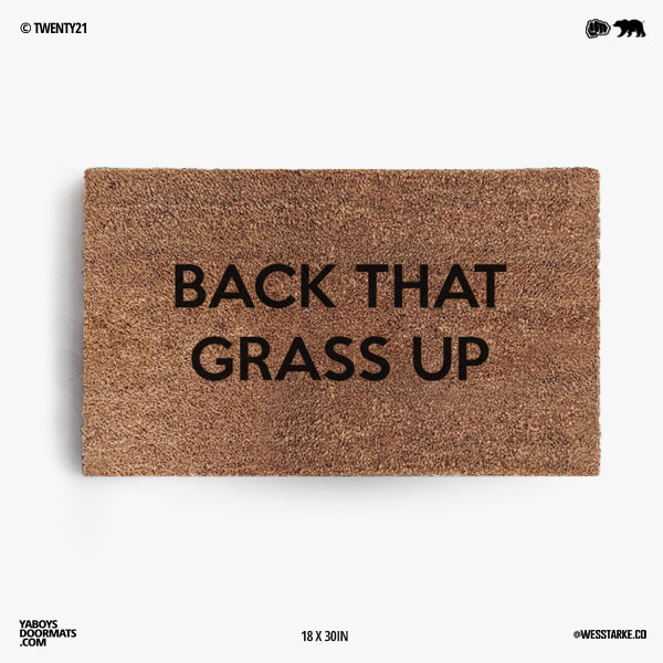 Back That Grass Up Doormat