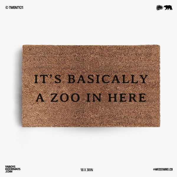 Its Basically a Zoo Doormat