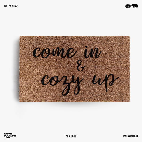 Come In and Cozy Up Doormat