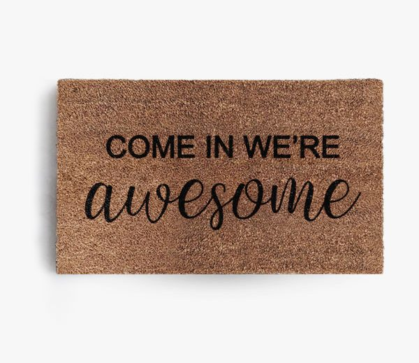 Come In We're Awesome Doormat