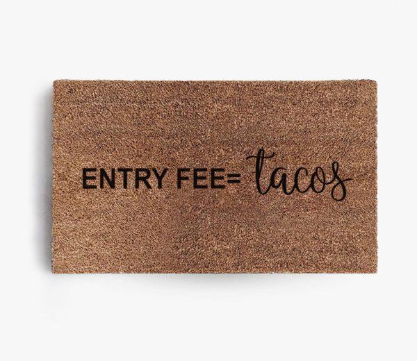 Entry Fee Tacos Doormat