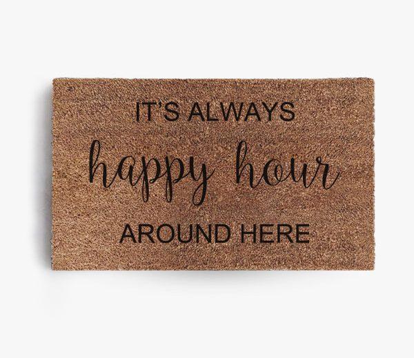 Happy Hour Around Here Doormat