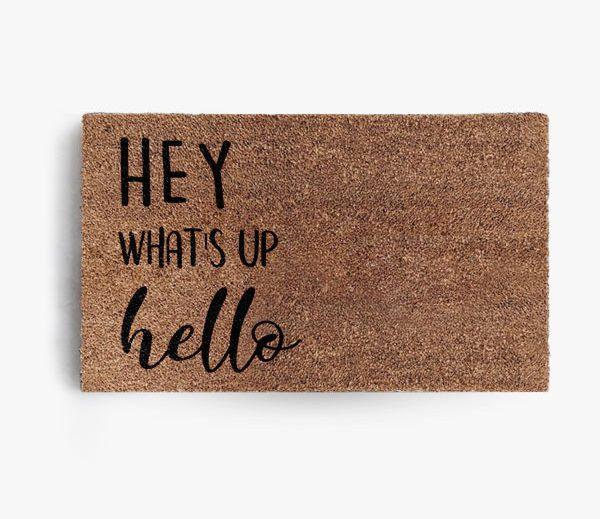 Hey What's Up Doormat