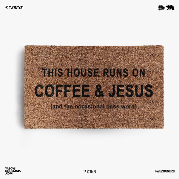 Coffee and Jesus + Cuss Word Doormat