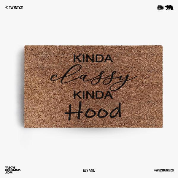 Kinda Classy Kinda Hood Doormat
