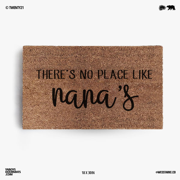 There's No Place Like Nana's Doormat