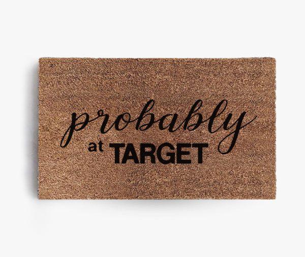Probably at Target Doormat