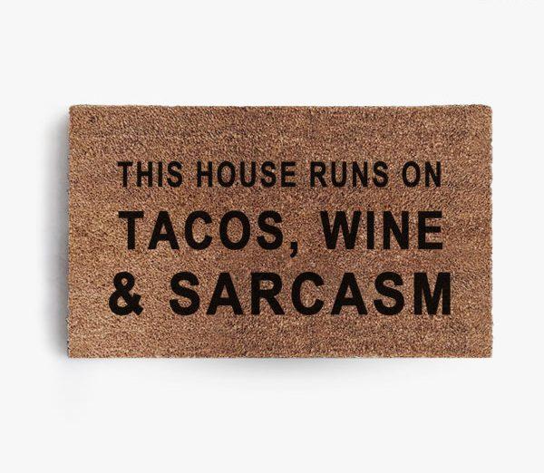 Tacos Wine and Sarcasm Doormat
