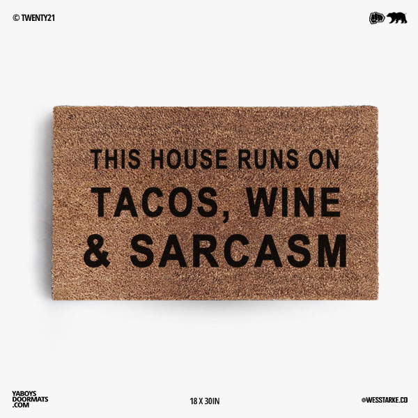 Tacos Wine and Sarcasm Doormat