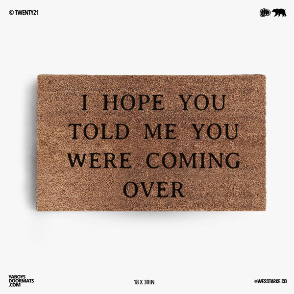Coming Over Doormat