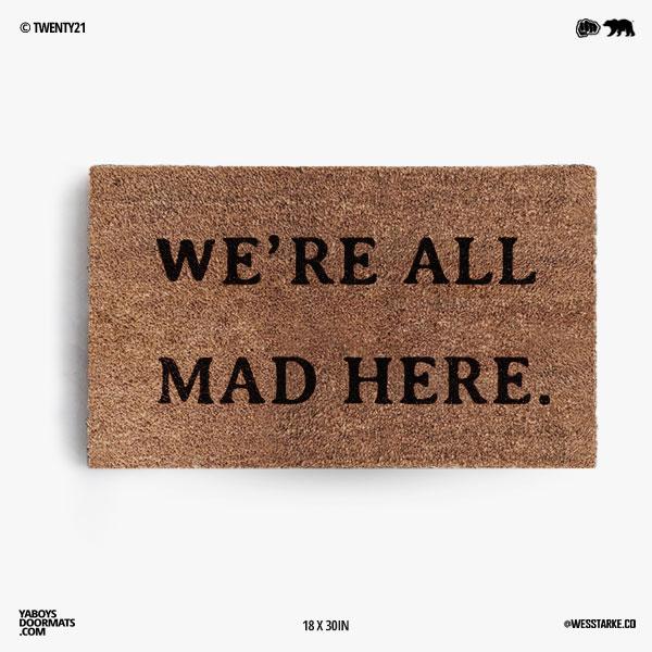 We're All Mad Here Doormat